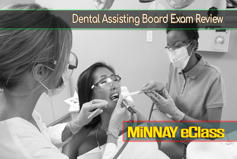 Dental assisting Board Review Exam